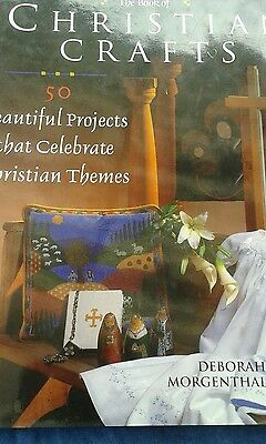The Book of Christian Crafts by Deborah Morgenthal
