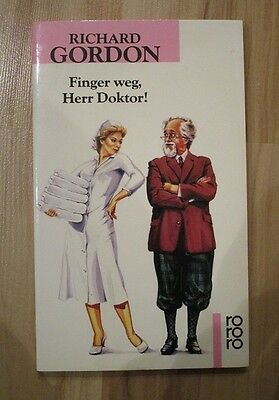 Finger weg, Herr Doktor! Richard Gordon
