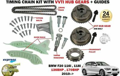FOR BMW 116 118i F20 N13B16A 2010-> TIMING CHAIN KIT WITH VVT HUB GEARS + GUIDES