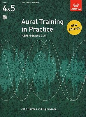 AURAL TRAINING IN PRACTICE Grades 4 and 5 with CD. ABRSM music book