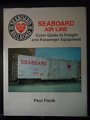 Seaboard Air Line Railroad Color Guide to Equipment/P Faulk
