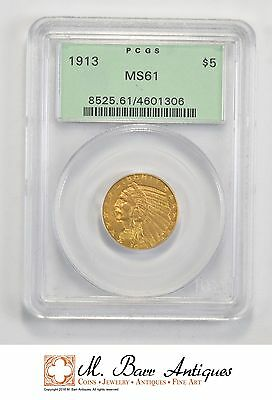 MS61 1913 $5.00 Indian Head Gold Half Eagle - Graded PCGS *604