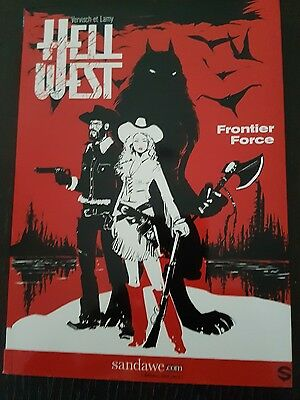 HELL WEST Tome 1 Frontier Force