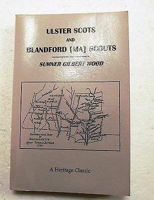 ULSTER SCOTS and BLANDFORD (MA) SCOUTS - GENEALOGY RESEARCH