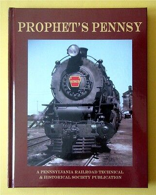 Prophet's Pennsy PRR Pennsylvania Railroad Technical & Historical Society Book