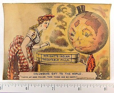 1877 Wright's Indian Vegetable Pills Anthropomorphic Globe Columbia's Gift F55