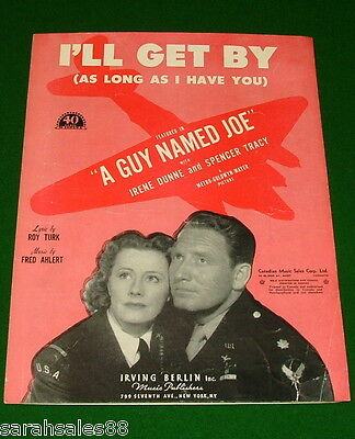 1928 Vintage Sheet Music, Irene Dunne Tracy, I'LL GET BY (As Long As I Have You)