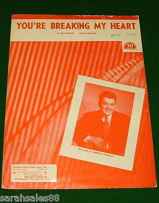 YOU'RE BREAKING MY HEART, 1948 Sheet Music, George Murray Cover, Canada, NO TAPE