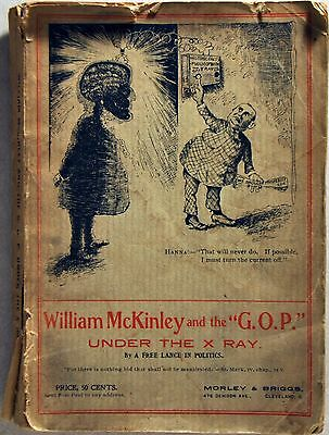 """William Mckinley And The """"g.o.p."""" Under The X Ray"""