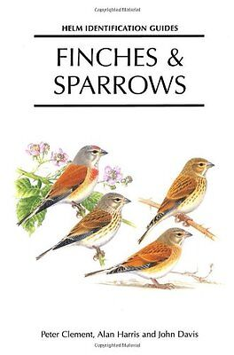 Finches and Sparrows - Peter Clement - Helm Identification Guides!
