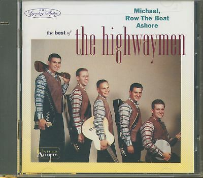 The Highwaymen - Michael, Row The Boat Ashore - The Best Of The Highwaymen (C...