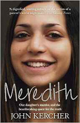 Meredith: Our Daughter's Murder and the Heartbreaking Quest for the Truth, New,