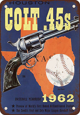 "7"" x 10"" Metal Sign - 1962 Houston Colt .45s Baseball - Vintage Look Reproductio"