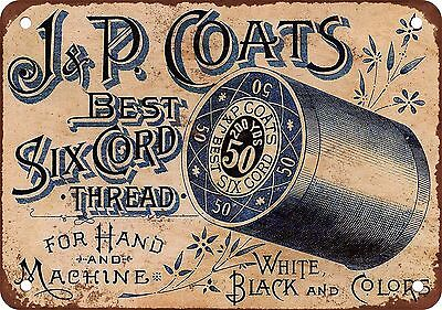 "7"" x 10"" Metal Sign - Coats Sewing Thread - Vintage Look Reproduction"