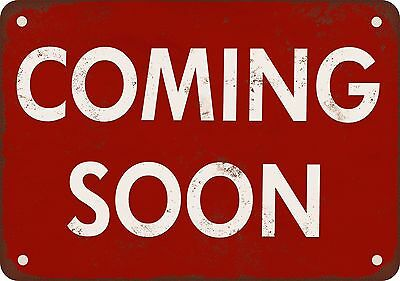 "7"" x 10"" Metal Sign - Coming Soon - Vintage Look Reproduction"