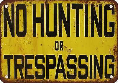 "7"" x 10"" Metal Sign - No Hunting or Trespassing - Vintage Look Reproduction"
