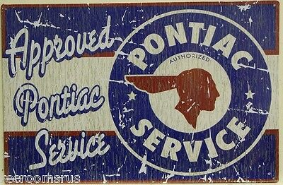 PONTIAC SERVICE approved pontiac service aged look metal sign gto firebird m-738