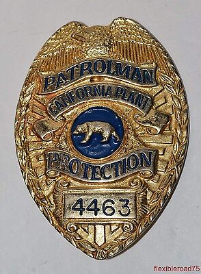 Vintage CALIFORNIA PLANT PROTECTION Patrolman METAL BADGE 4463