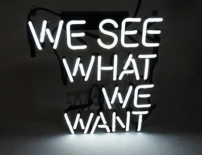 10''x10'' We see what we want Beer Bar Party Neon Light Sign Home Wall Poster