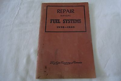 Ford Motor Company Repair Manual - Fuel Systems 1938-1949