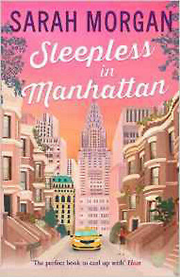 Sleepless In Manhattan (From Manhattan With Love, Book 1), New, Morgan, Sarah Bo