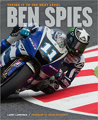 Ben Spies: Taking it to the Next Level, New, Larry Lawrence Book