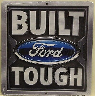 """BUILT FORD TOUGH Metal Sign 12"""" embossed Ford logo truck ad slogan"""