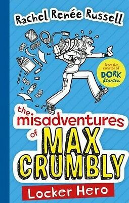 The Misadventures Of Max Crumbly 1 Locker Hero NEW Paperback Book Rachel Russell