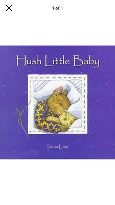 NEW Hush Little Baby by Sylvia Long Hardcover Book (English) Free Shipping