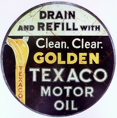TEXACO MOTOR OIL DRAIN AND REFILL  Auto Memorabilia Tin Sign ALL WEATHER
