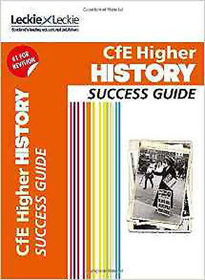 CfE Higher History Success Guide (Success Guide), New, Leckie and Leckie, Kerr,