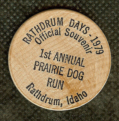 Vintage Wooden Nickel 1979 Rathdrum Idaho Days 1St Annual Prairie Dog Run