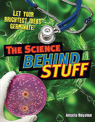 The Science Behind Stuff: Age 10-11, Below Average Readers (White Wolves Non Fic