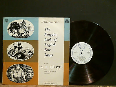 A. L. LLOYD  Penguin Book Of English Folk Songs  LP    Lovely copy !!