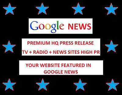 ** High Quality Press Release WEBSITE FEATURED IN GOOGLE NEWS Backlink PR SEO **