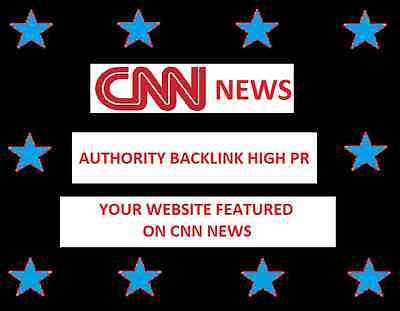 *** High Authority Backlink From CNN News PR8 Contextual - Google SEO SERPS ***