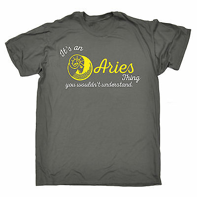 0faf7fb03 It's An Aries Thing MENS T-SHIRT birthday month starsign zodiac funny gift