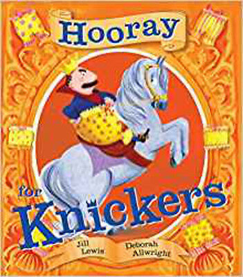 Hooray for Knickers, New, Allwright, Deborah, Lewis, Jill Book