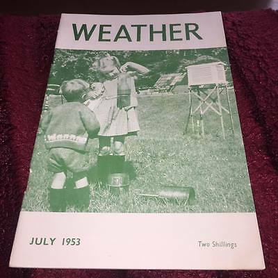 THE ROYAL METEOROLOGICAL SOCIETY WEATHER MAGAZINE july 1953