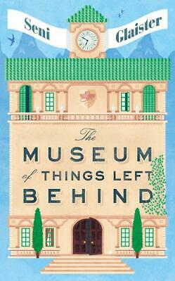 The Museum of Things Left Behind, Glaister, Seni, New Book