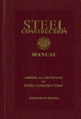 AISC Steel Construction Manual - 14th ed.
