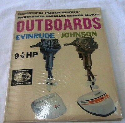 EVINRUDE - JOHNSON OUTBOARDS 91/2 HP WORKSHOP MANUAL SERIES No.107