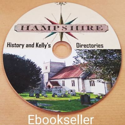 40+ ebooks history of Hampshire & Isle Of Wight plus kellys directories on disc