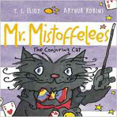 Mr Mistoffelees: The Conjuring Cat, New, Eliot, T.S. Book