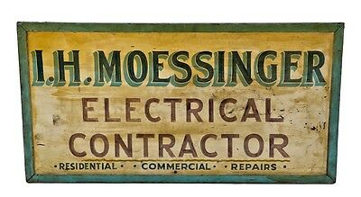 """Hand-Painted """"i.h. Moessinger, Electrical Contractor"""" Trade Sign"""
