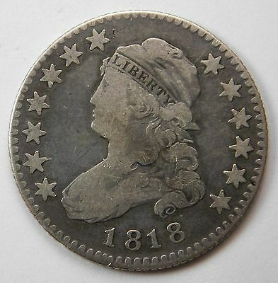 1818 Capped Bust Quarter F Better Date Early Type Coin Problem Free 200