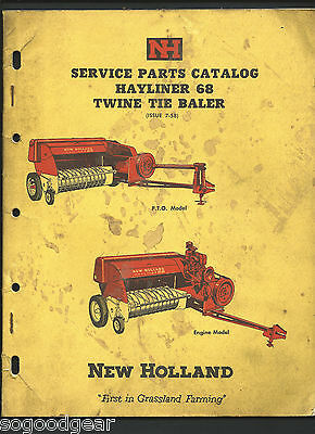 NEW HOLLAND HAYLINER 68 TWINE TIE BALER PARTS CATALOGUE, 60 pages 1958