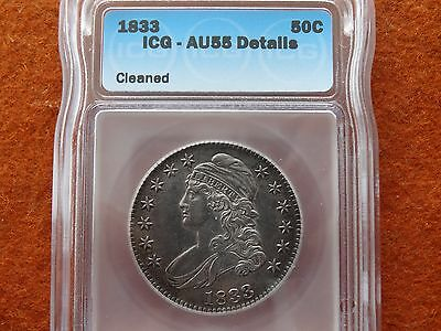 1833 Capped Bust Half Dollar , ICG AU55 Cleaned, Super Strike and toned !!!!!!!!