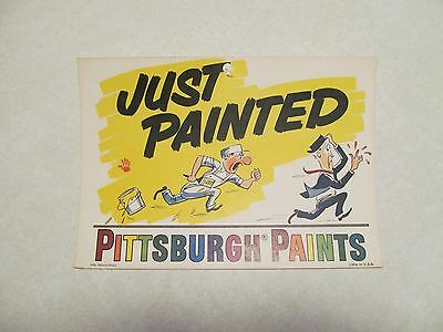 """Vintage 8"""" Pittsburgh Paints Just Painted Wet Paint Advertising Sign"""