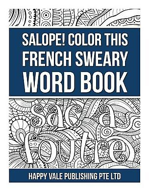 Salope! Color This French Sweary Word Book